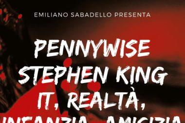 """Il prof. Sabadello presenta il suo libro """"Pennywise, IT: realtà, infanzia, amicizia"""""""